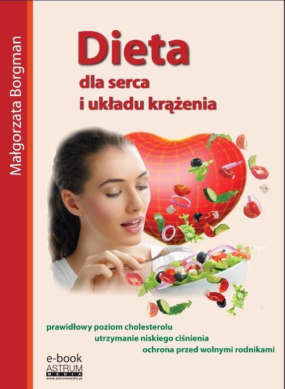 Dieta dla serca i układu krążenia - Ebook (Książka PDF) do pobrania w formacie PDF