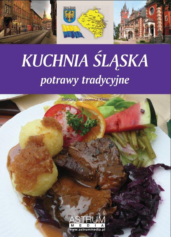Kuchnia śląska. Potrawy tradycyjne - Ebook (Książka PDF) do pobrania w formacie PDF