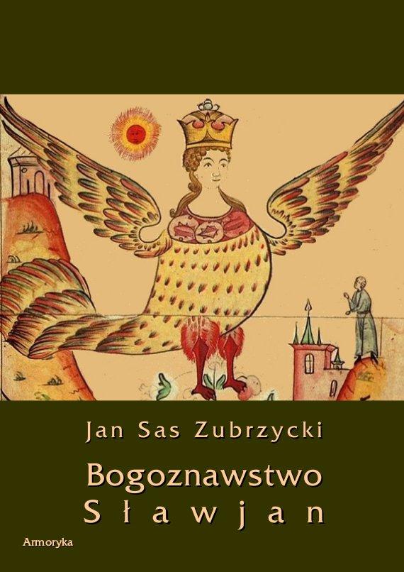 Bogoznawstwo Sławjan (Bogoznawstwo Słowian) - Ebook (Książka PDF) do pobrania w formacie PDF