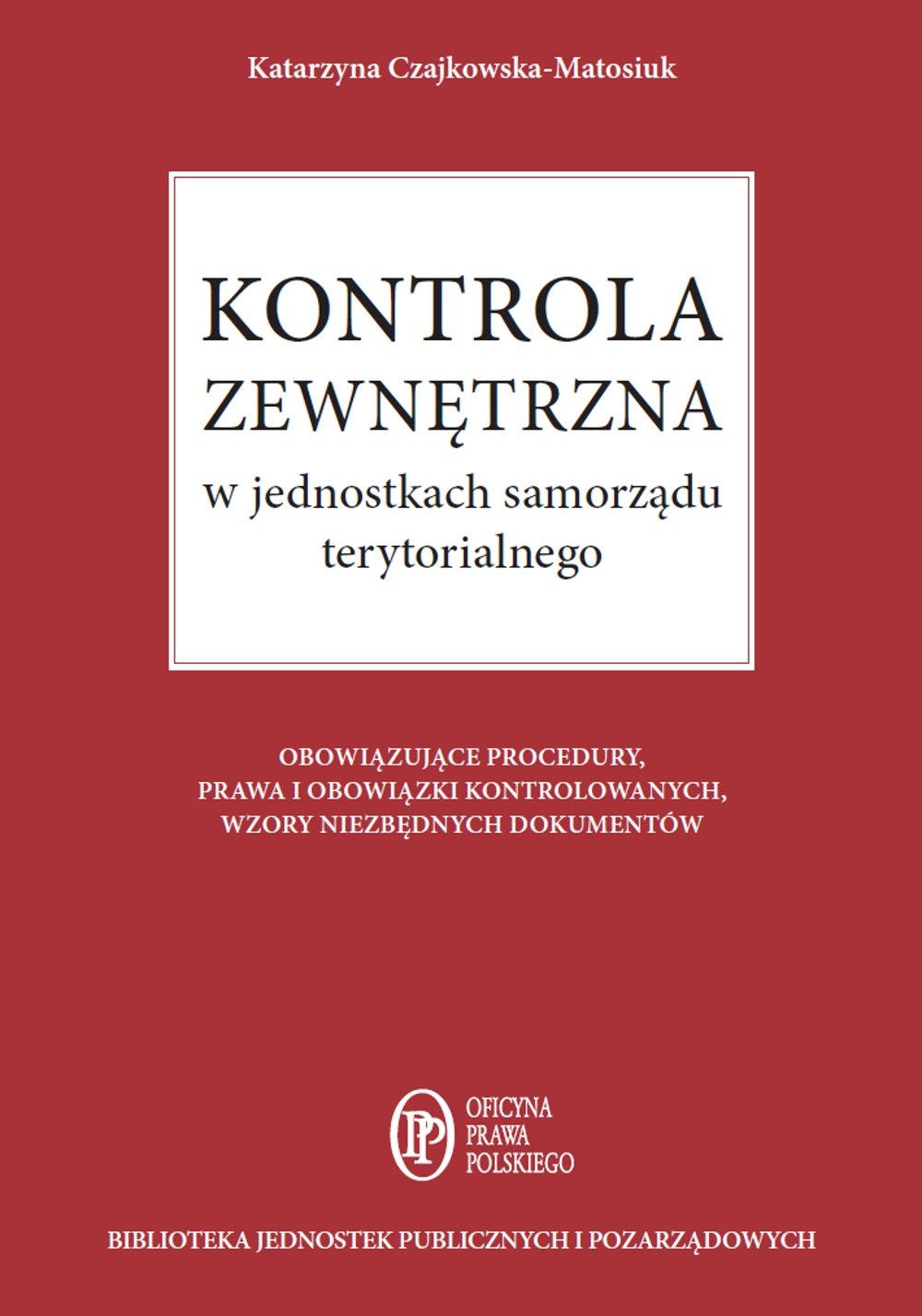 Kontrola zewnętrzna w jednostkach samorządu terytorialnego - Ebook (Książka PDF) do pobrania w formacie PDF