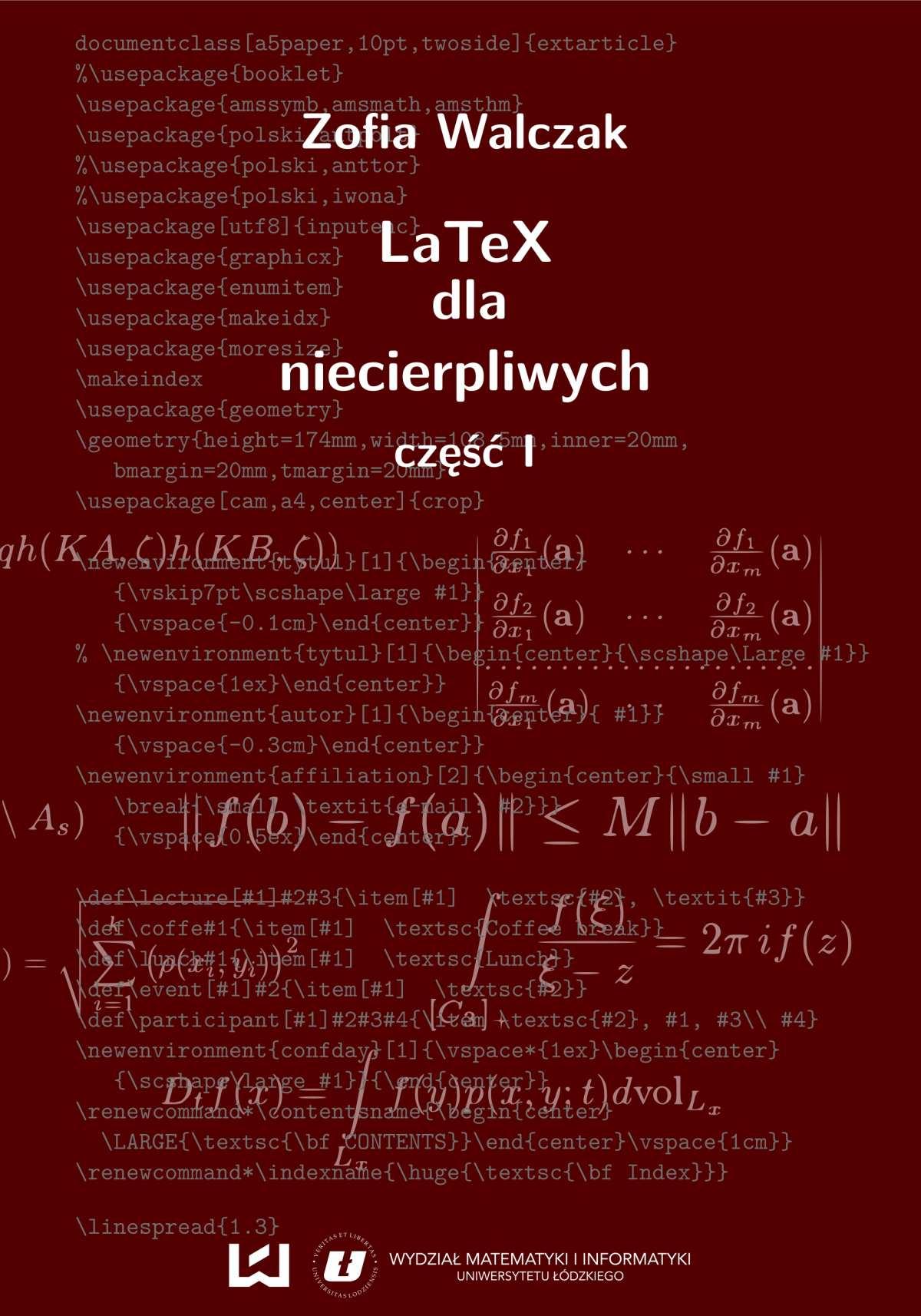 LaTeX dla niecierpliwych. Część pierwsza. Wydanie drugie poprawione i uzupełnione - Ebook (Książka PDF) do pobrania w formacie PDF