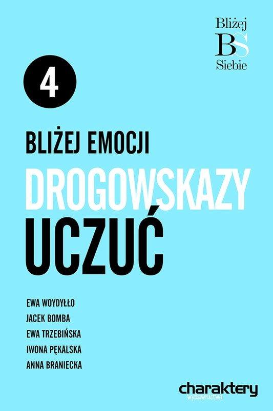Bliżej emocji: Drogowskazy uczuć - Ebook (Książka EPUB) do pobrania w formacie EPUB