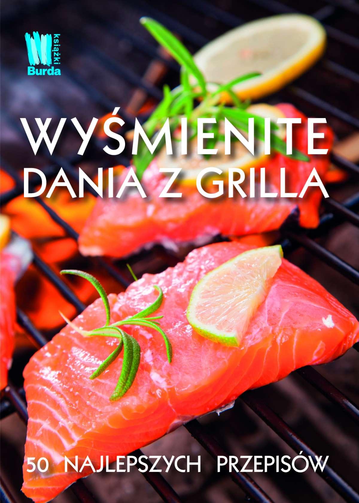 Wyśmienite dania z grilla - Ebook (Książka na Kindle) do pobrania w formacie MOBI