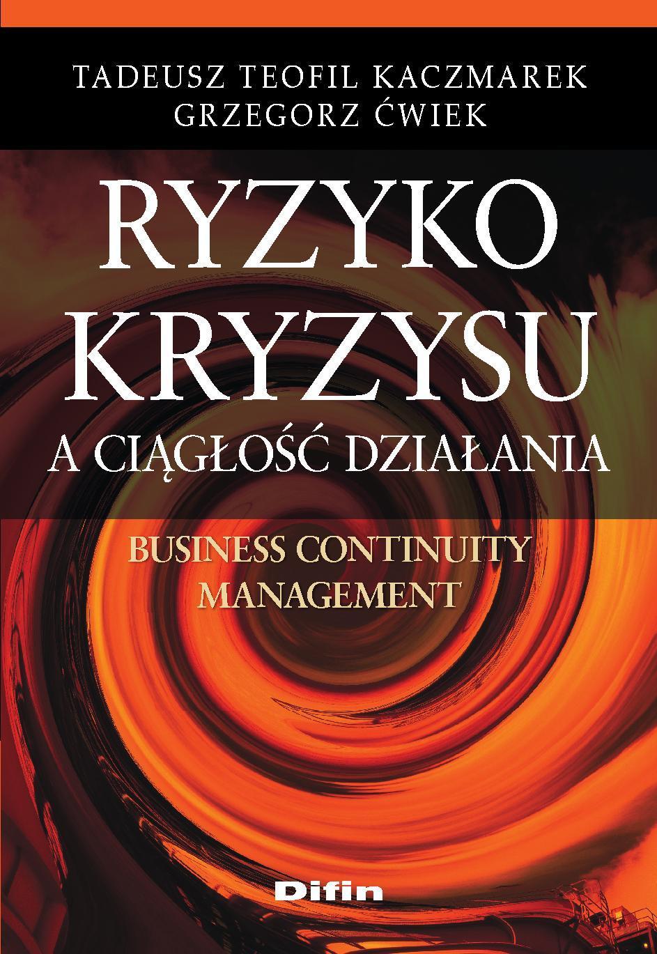 Ryzyko kryzysu a ciągłość działania. Business Continuity Management - Ebook (Książka PDF) do pobrania w formacie PDF