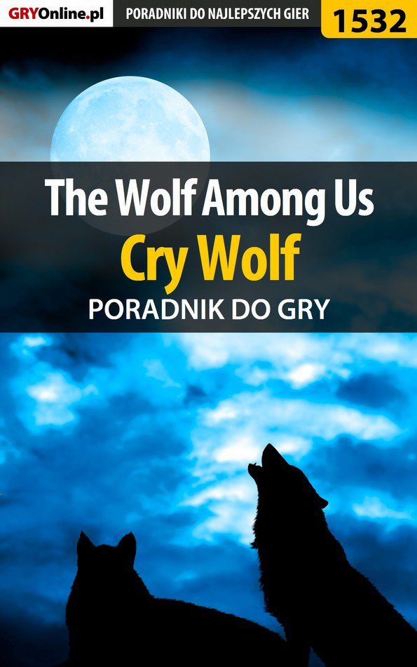 The Wolf Among Us - Cry Wolf - poradnik do gry - Ebook (Książka PDF) do pobrania w formacie PDF