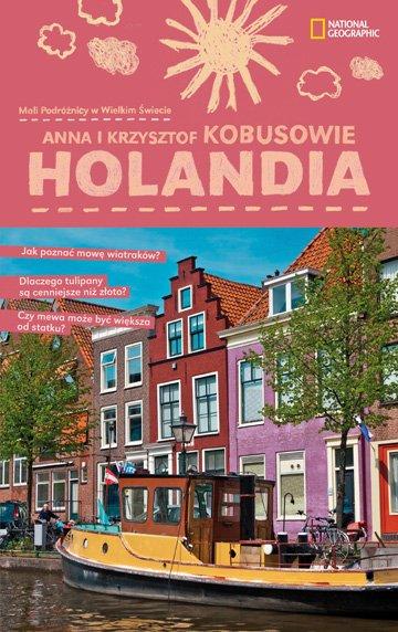 Holandia. Mali podróżnicy w wielkim świecie - Ebook (Książka EPUB) do pobrania w formacie EPUB