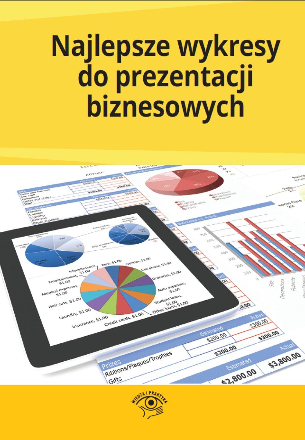 Najlepsze wykresy do prezentacji biznesowych - Ebook (Książka na Kindle) do pobrania w formacie MOBI