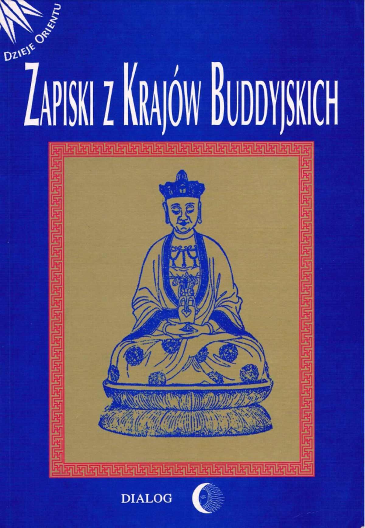 Zapiski z krajów buddyjskich - Ebook (Książka EPUB) do pobrania w formacie EPUB