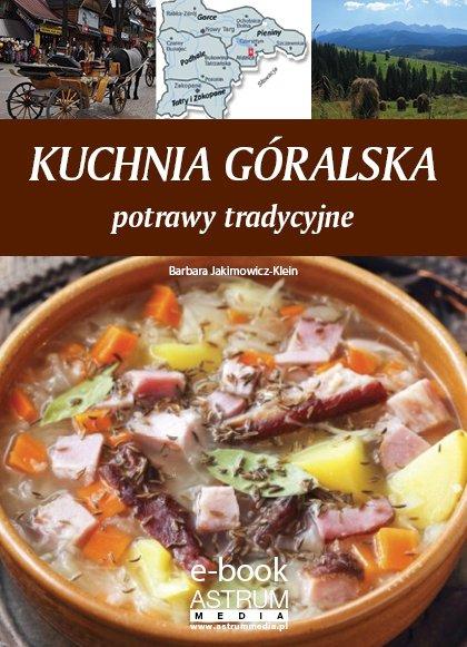 Kuchnia góralska - Ebook (Książka PDF) do pobrania w formacie PDF