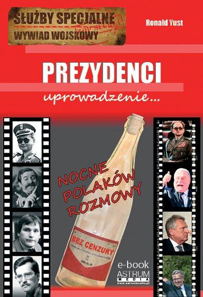Prezydenci.... - Ebook (Książka PDF) do pobrania w formacie PDF