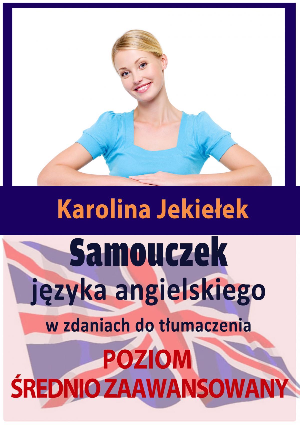 Samouczek języka angielskiego w zdaniach do tłumaczenia. Poziom średnio zaawansowany - Ebook (Książka na Kindle) do pobrania w formacie MOBI