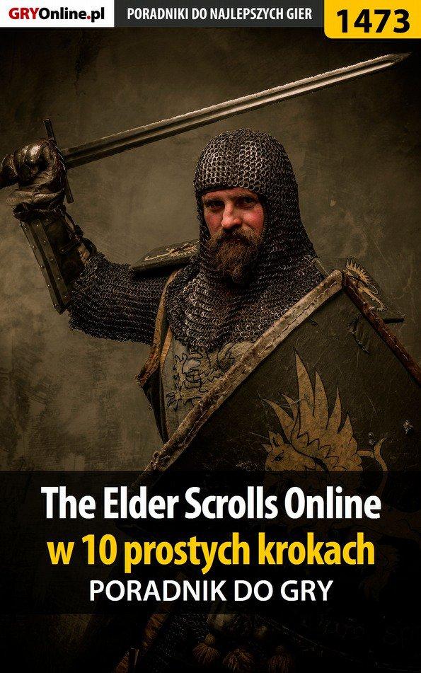 The Elder Scrolls Online w 10 prostych krokach - Ebook (Książka PDF) do pobrania w formacie PDF