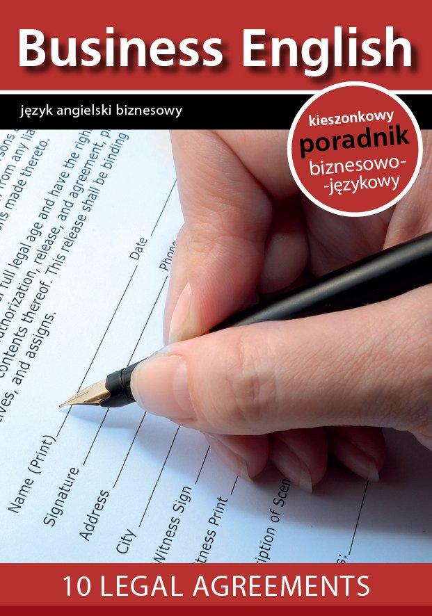 10 legal agreements. 10 umów prawnych - Ebook (Książka na Kindle) do pobrania w formacie MOBI