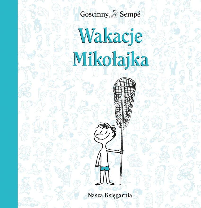 Wakacje Mikołajka - Ebook (Książka na Kindle) do pobrania w formacie MOBI