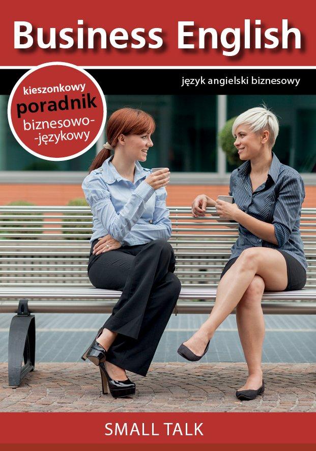 Small talk. Rozmowy towarzyskie - Ebook (Książka na Kindle) do pobrania w formacie MOBI