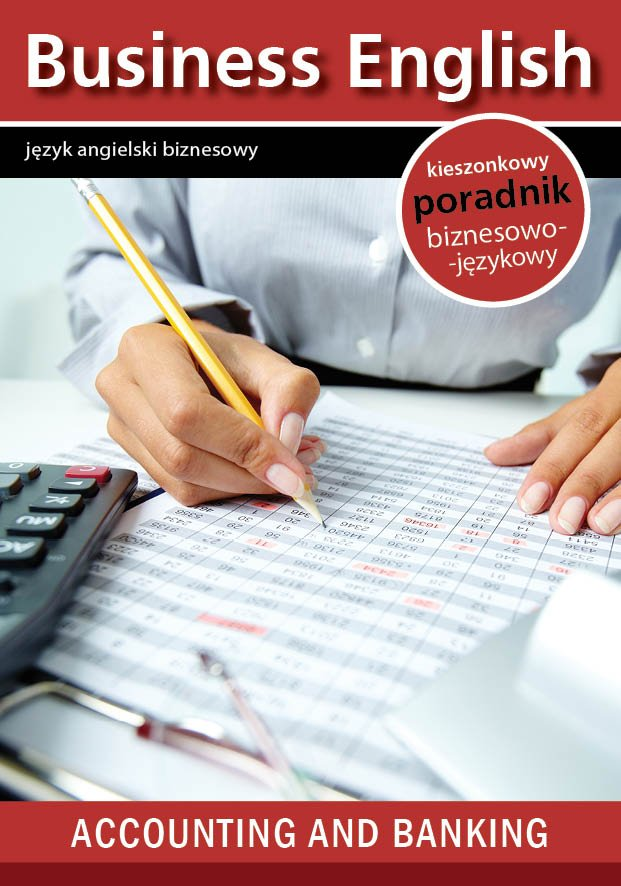 Accounting and banking. Rachunkowość i Bankowość - Ebook (Książka EPUB) do pobrania w formacie EPUB