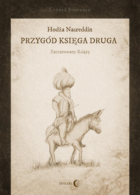 Hodża Nasreddin - przygód księga druga. Zaczarowany książę - Ebook (Książka na Kindle) do pobrania w formacie MOBI