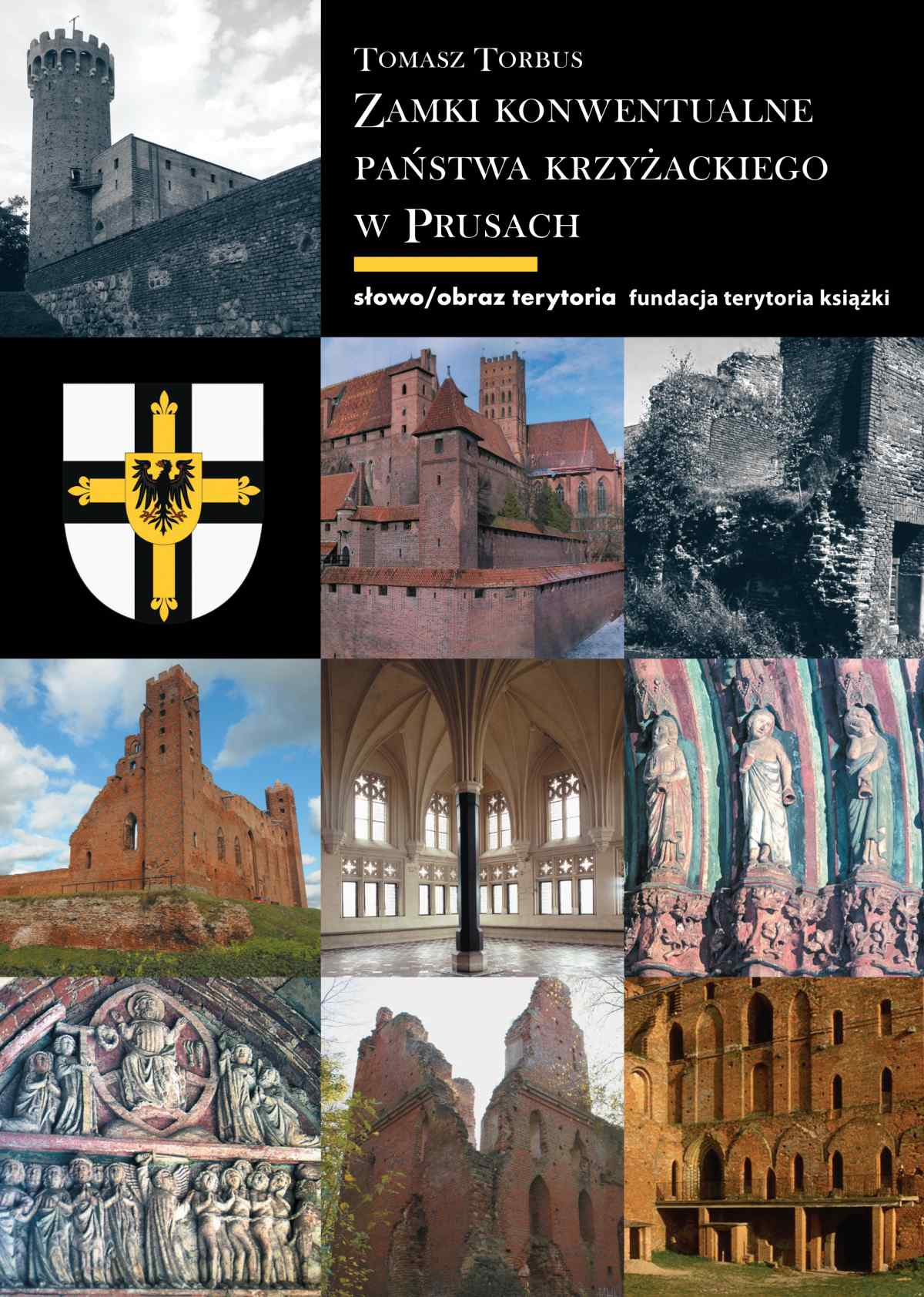 Zamki konwentualne w państwie krzyżackim w Prusach - Ebook (Książka na Kindle) do pobrania w formacie MOBI