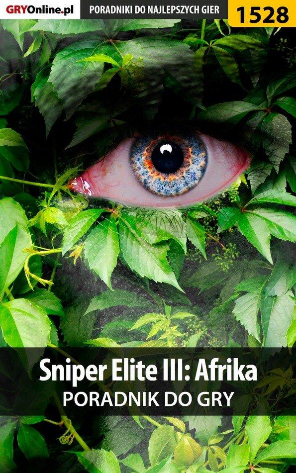 Sniper Elite III: Afrika - poradnik do gry - Ebook (Książka EPUB) do pobrania w formacie EPUB