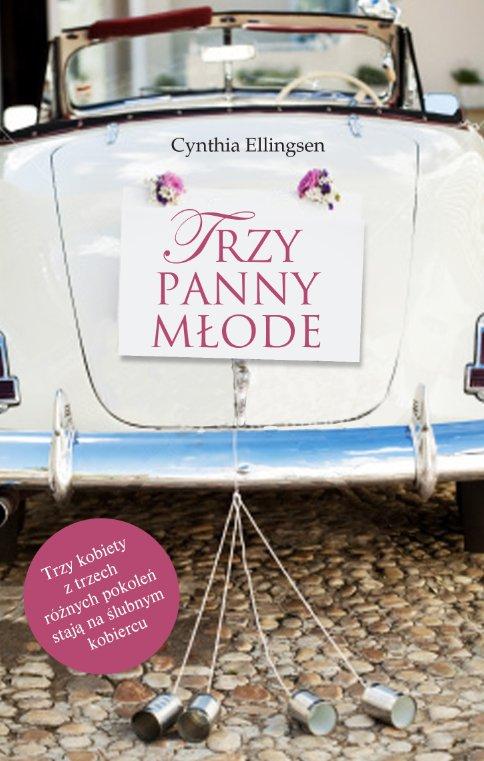 Trzy panny młode - Ebook (Książka na Kindle) do pobrania w formacie MOBI