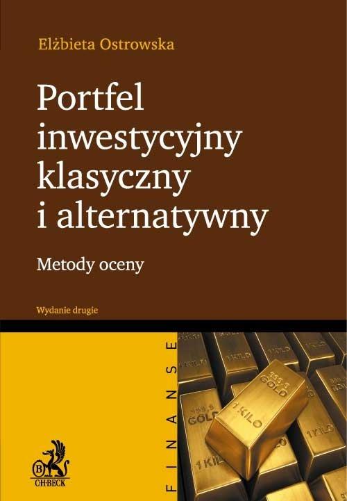 Portfel inwestycyjny klasyczny i alternatywny. Wydanie 2 - Ebook (Książka PDF) do pobrania w formacie PDF