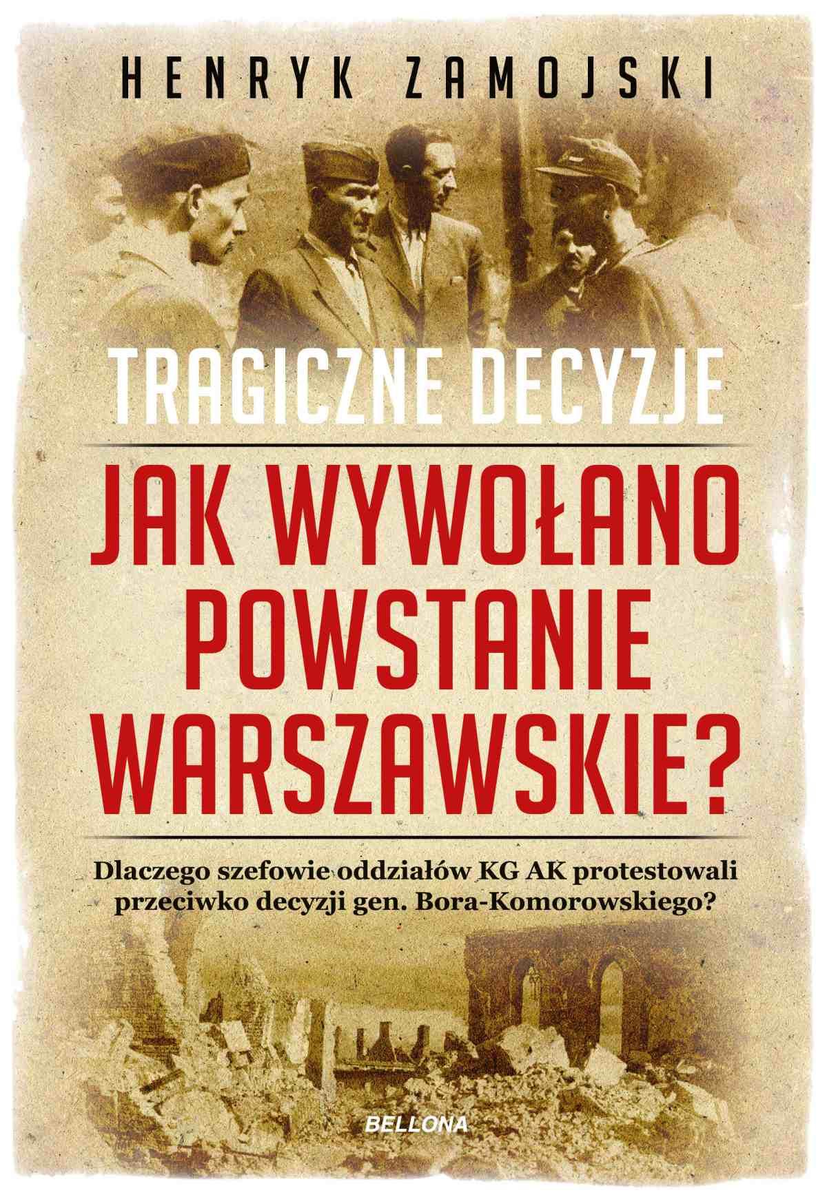 Jak wywołano powstanie warszawskie. Tragiczne dzieje - Ebook (Książka EPUB) do pobrania w formacie EPUB