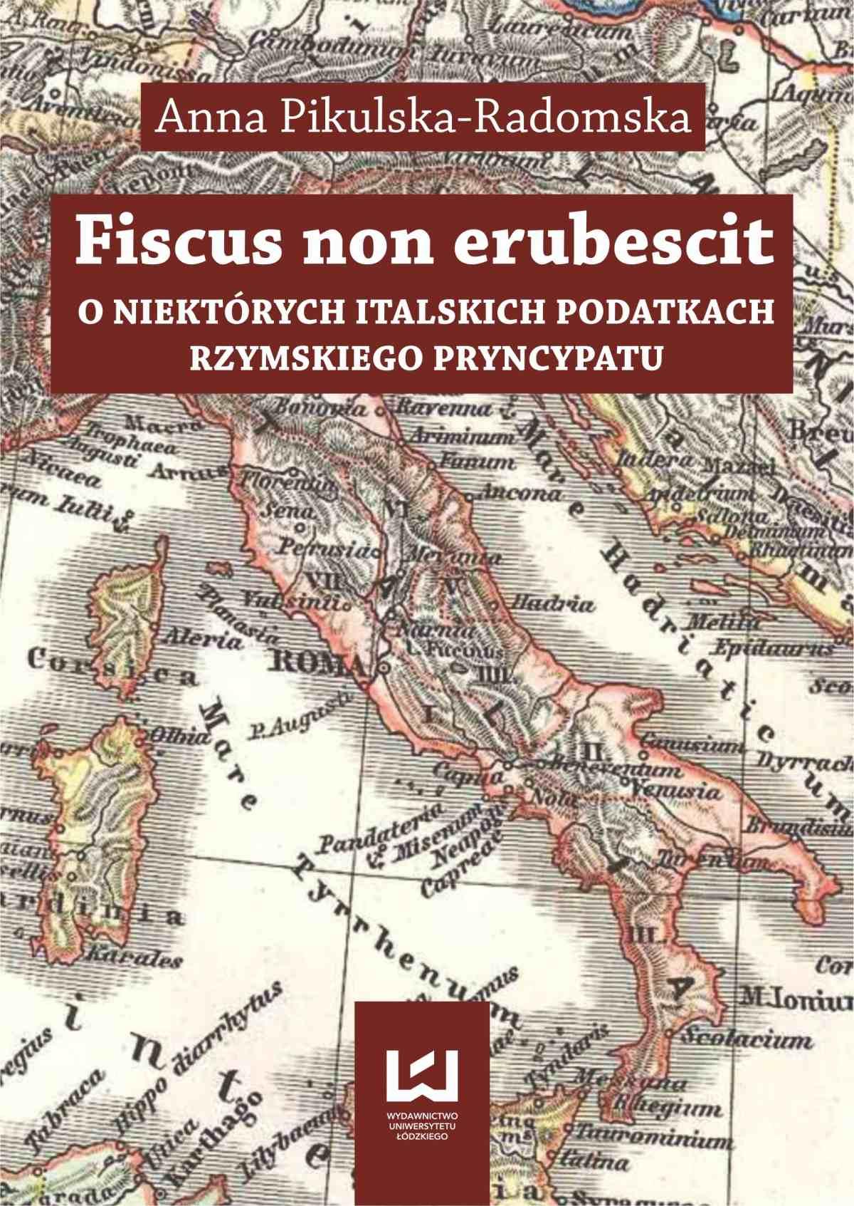 Fiscus non erubescit. O niektórych italskich podatkach rzymskiego pryncypatu - Ebook (Książka PDF) do pobrania w formacie PDF