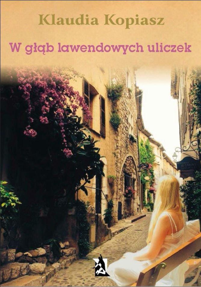 W głąb lawendowych uliczek - Ebook (Książka na Kindle) do pobrania w formacie MOBI