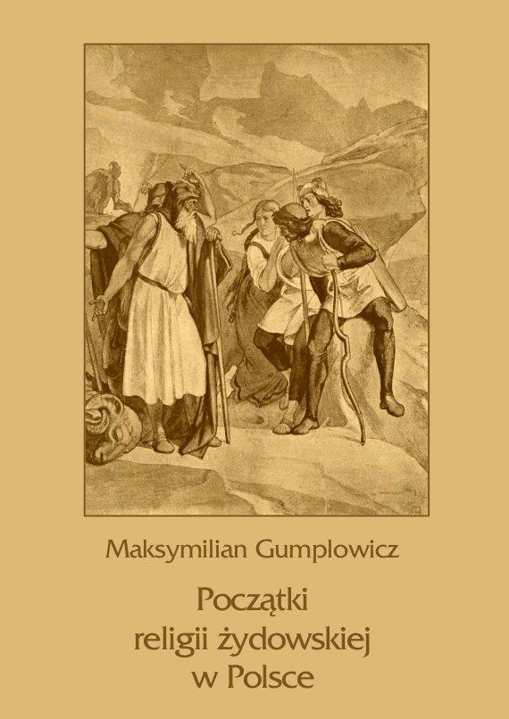 Początki religii żydowskiej w Polsce - Ebook (Książka PDF) do pobrania w formacie PDF