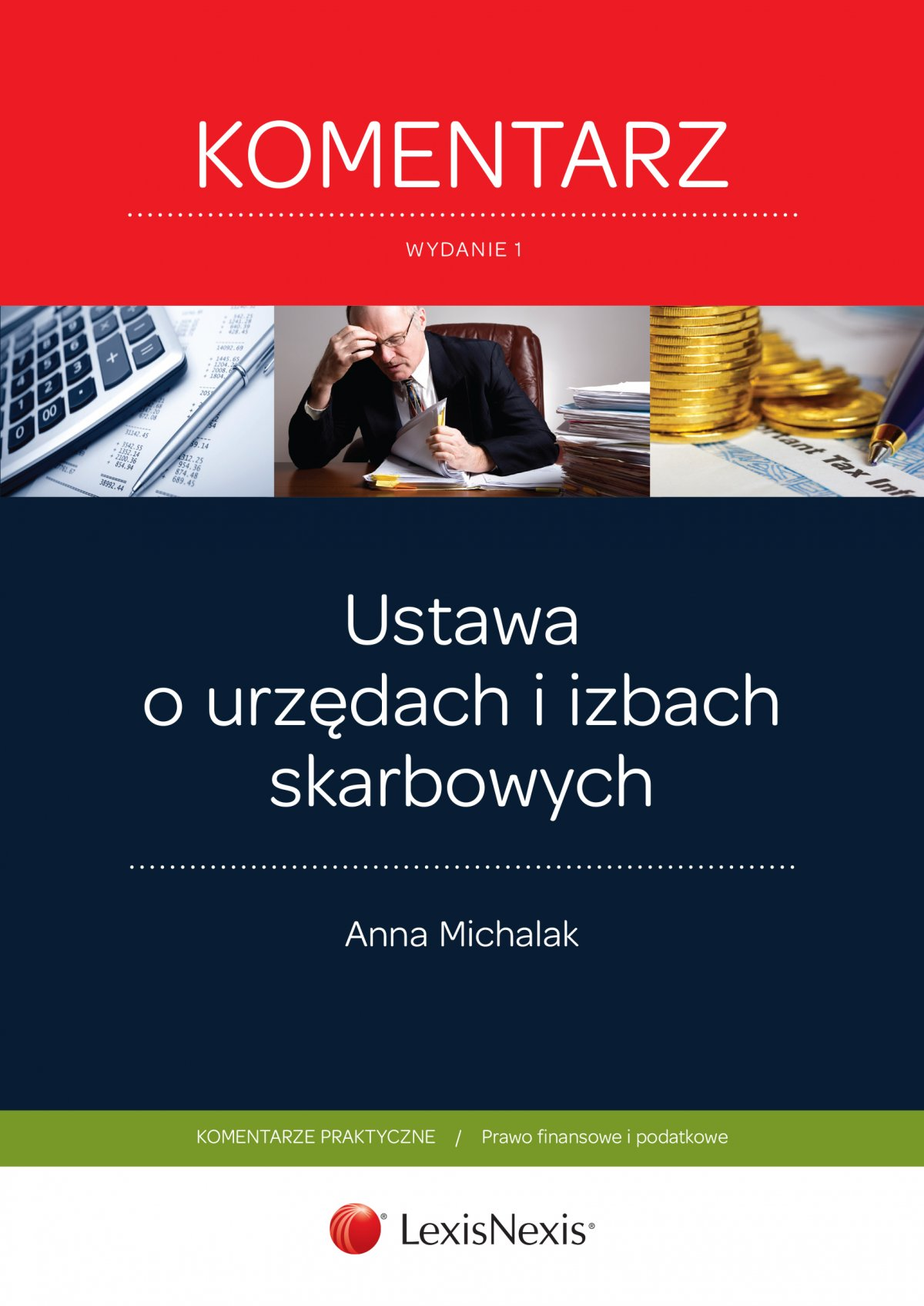 Ustawa o urzędach i izbach skarbowych Komentarz. Wydanie 1 - Ebook (Książka EPUB) do pobrania w formacie EPUB