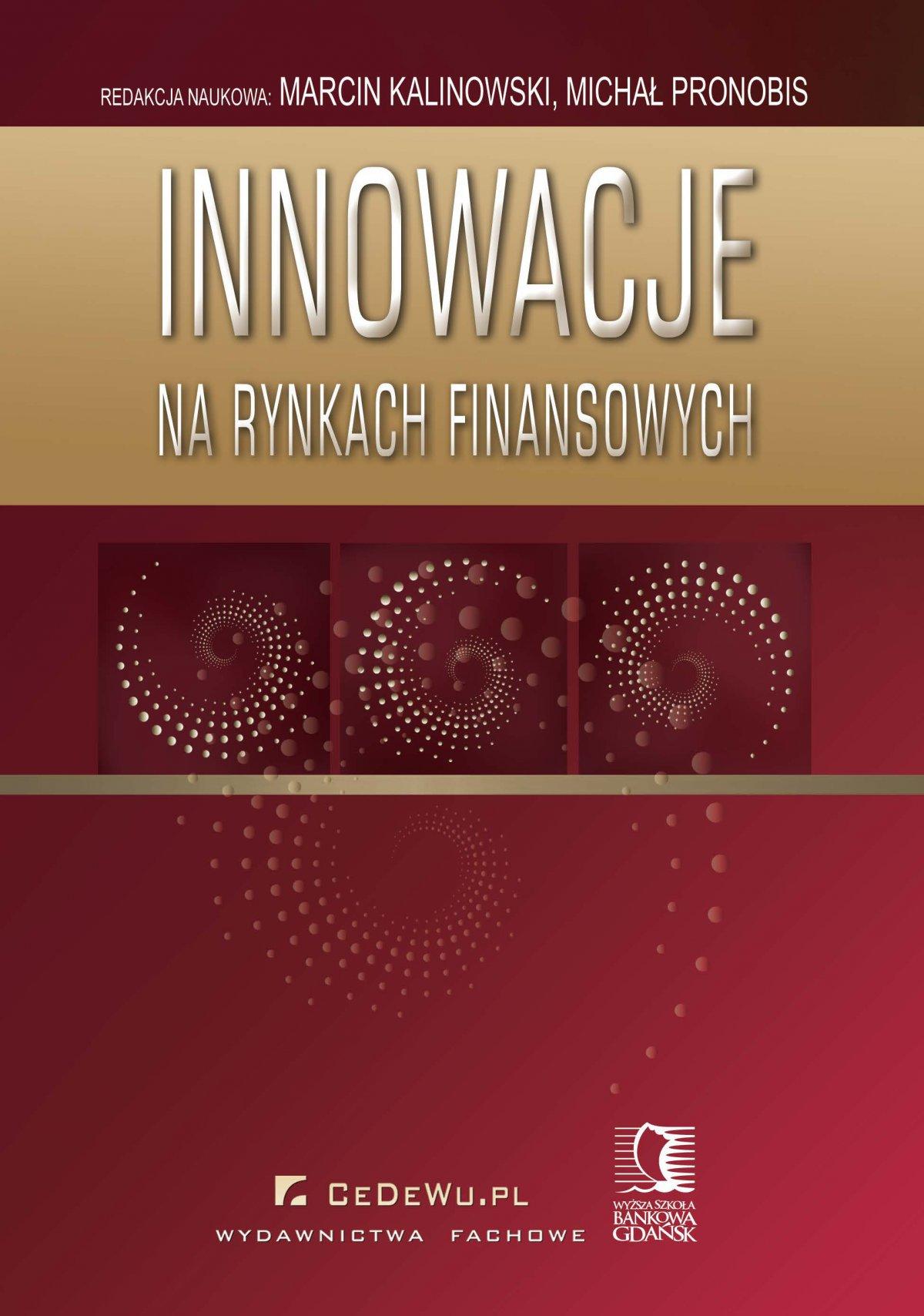 Innowacje na rynkach finansowych - Ebook (Książka PDF) do pobrania w formacie PDF