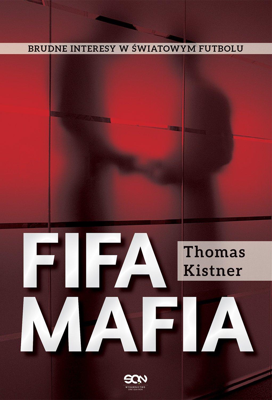 FIFA mafia - Ebook (Książka EPUB) do pobrania w formacie EPUB