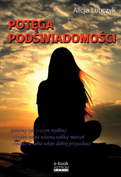 Potęga podświadomości - Ebook (Książka PDF) do pobrania w formacie PDF