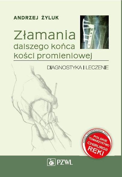 Złamania dalszego końca kości promieniowej: diagnostyka i leczenie - Ebook (Książka na Kindle) do pobrania w formacie MOBI