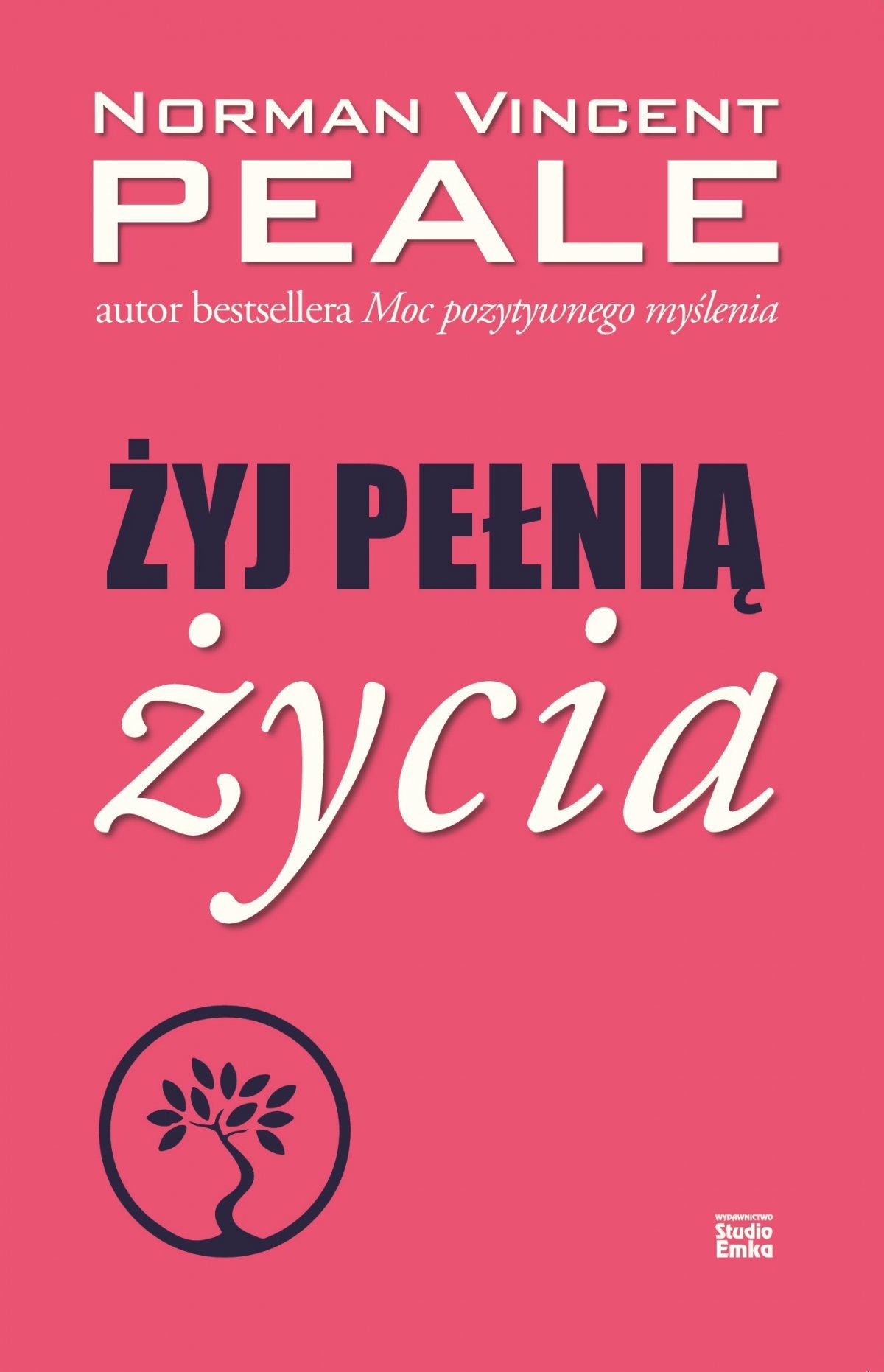 Żyj pełnią życia - Ebook (Książka EPUB) do pobrania w formacie EPUB