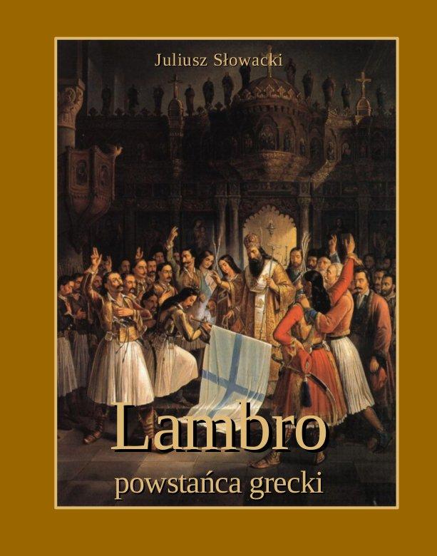 Lambro - powstańca grecki. Powieść poetyczna w dwóch pieśniach - Ebook (Książka na Kindle) do pobrania w formacie MOBI