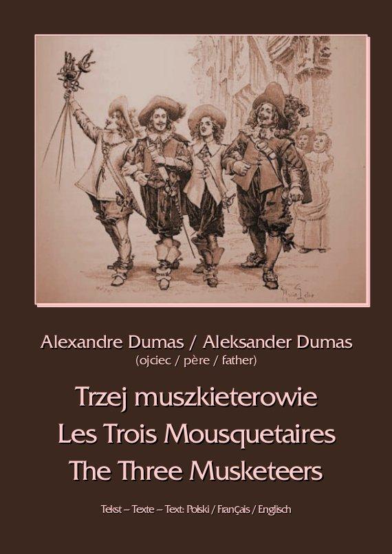 Trzej muszkieterowie. Les Trois Mousquetaires. The Three Musketeers - Ebook (Książka na Kindle) do pobrania w formacie MOBI