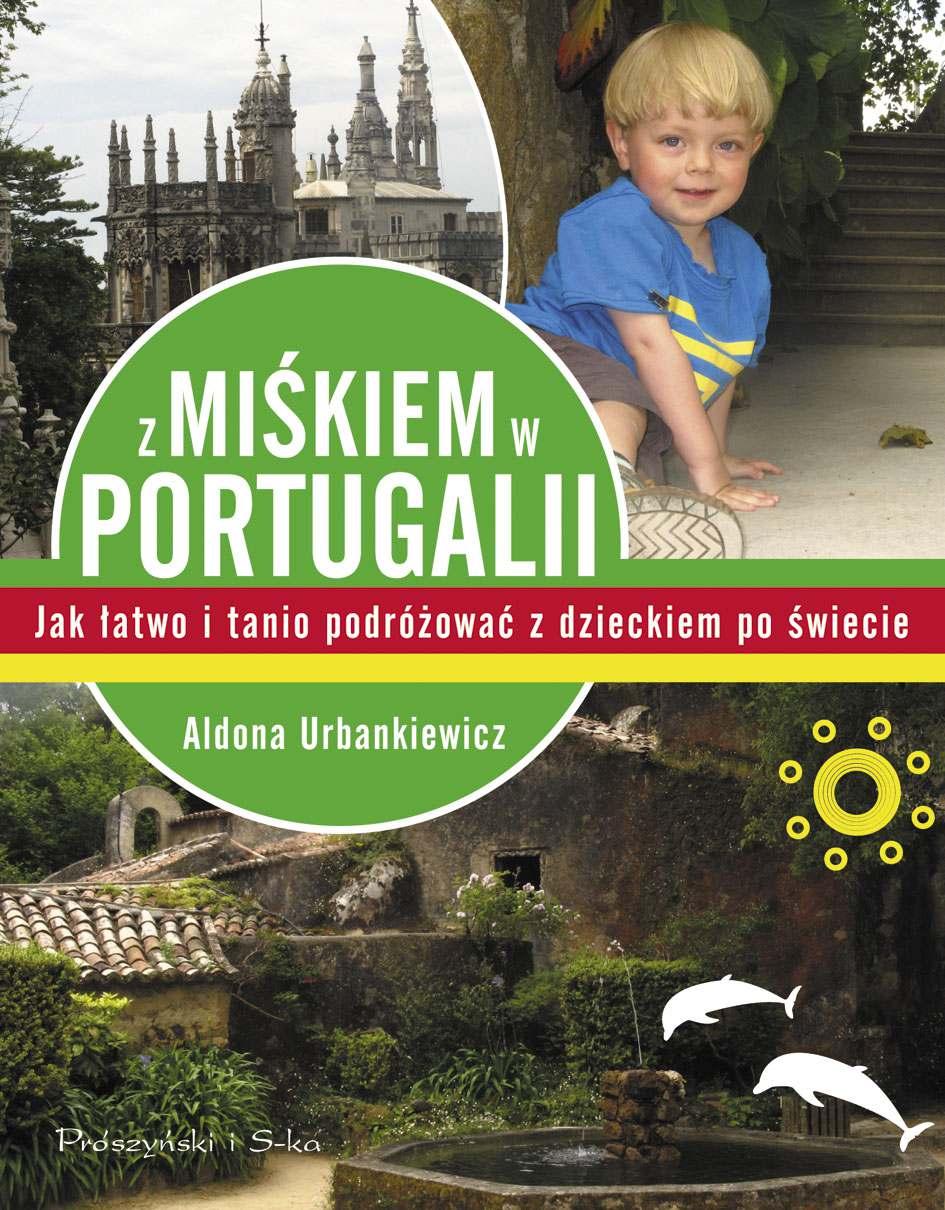 Z Miśkiem w Portugalii - Ebook (Książka na Kindle) do pobrania w formacie MOBI