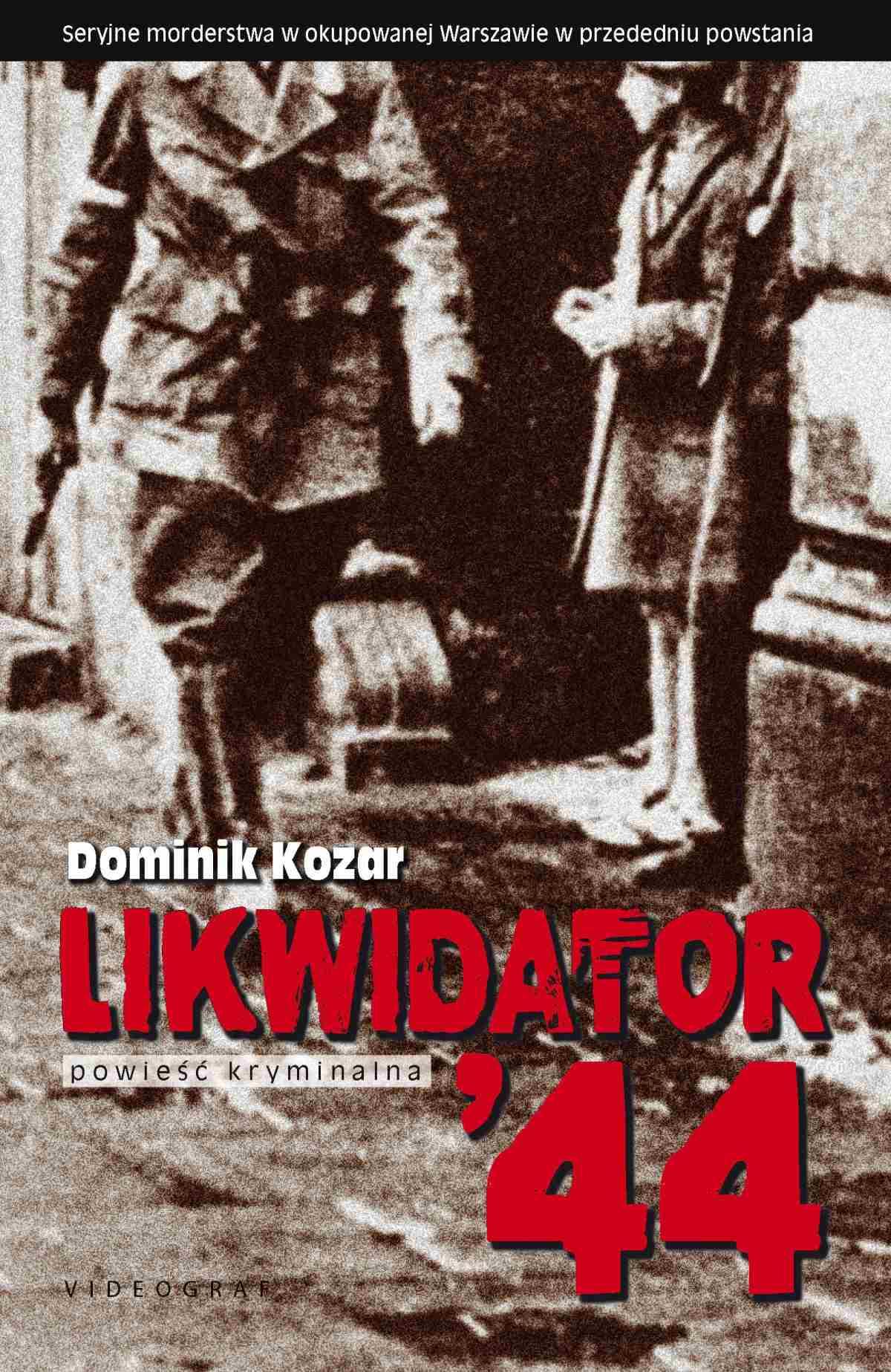 Likwidator'44 - Ebook (Książka na Kindle) do pobrania w formacie MOBI