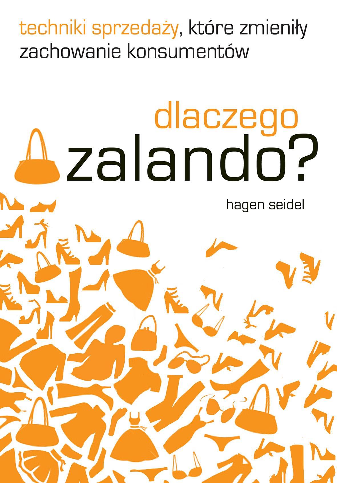 Dlaczego Zalando? Techniki sprzedaży, które zmieniły zachowanie konsumentów - Ebook (Książka na Kindle) do pobrania w formacie MOBI