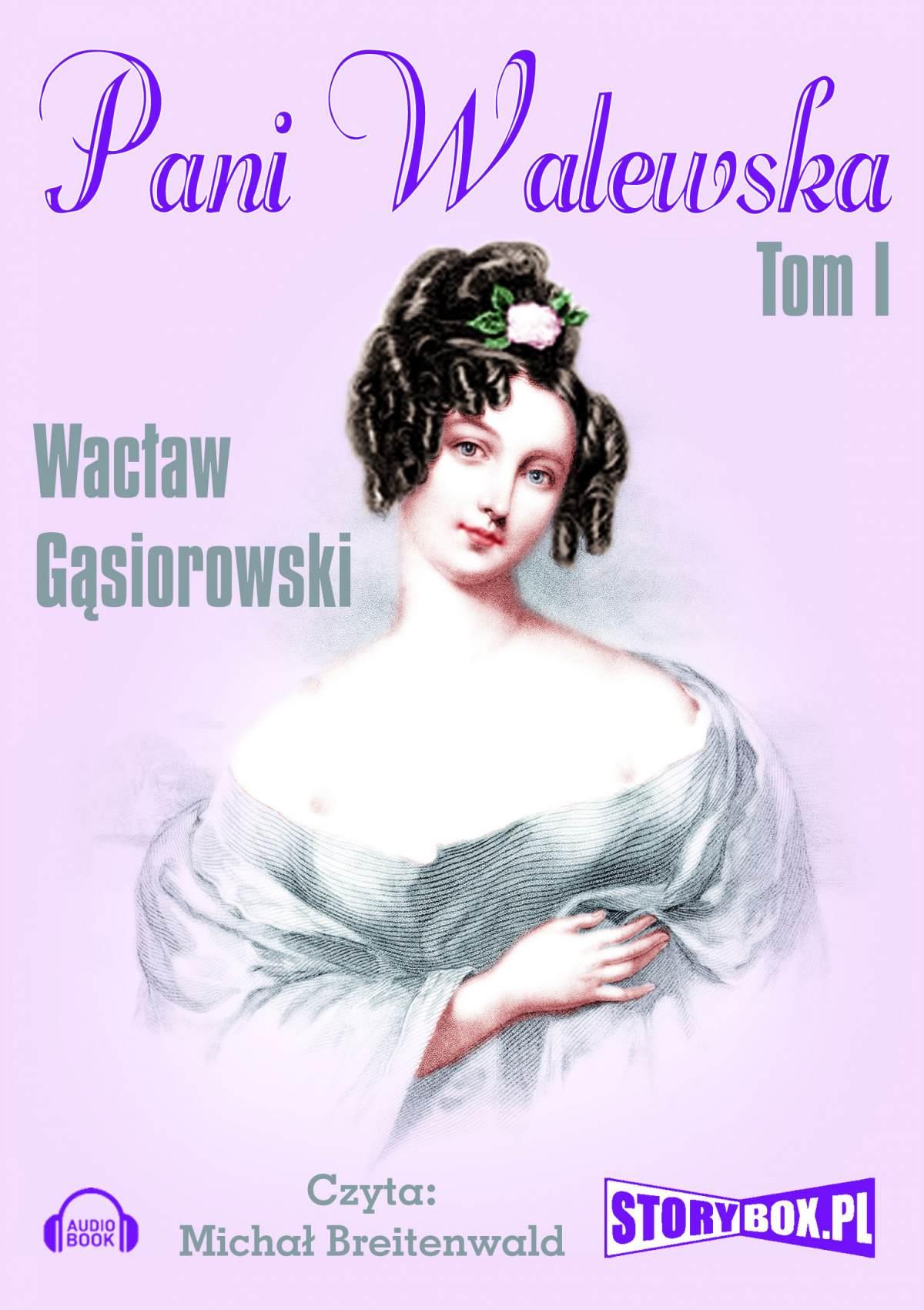 Pani Walewska. Tom 1 - Audiobook (Książka audio MP3) do pobrania w całości w archiwum ZIP