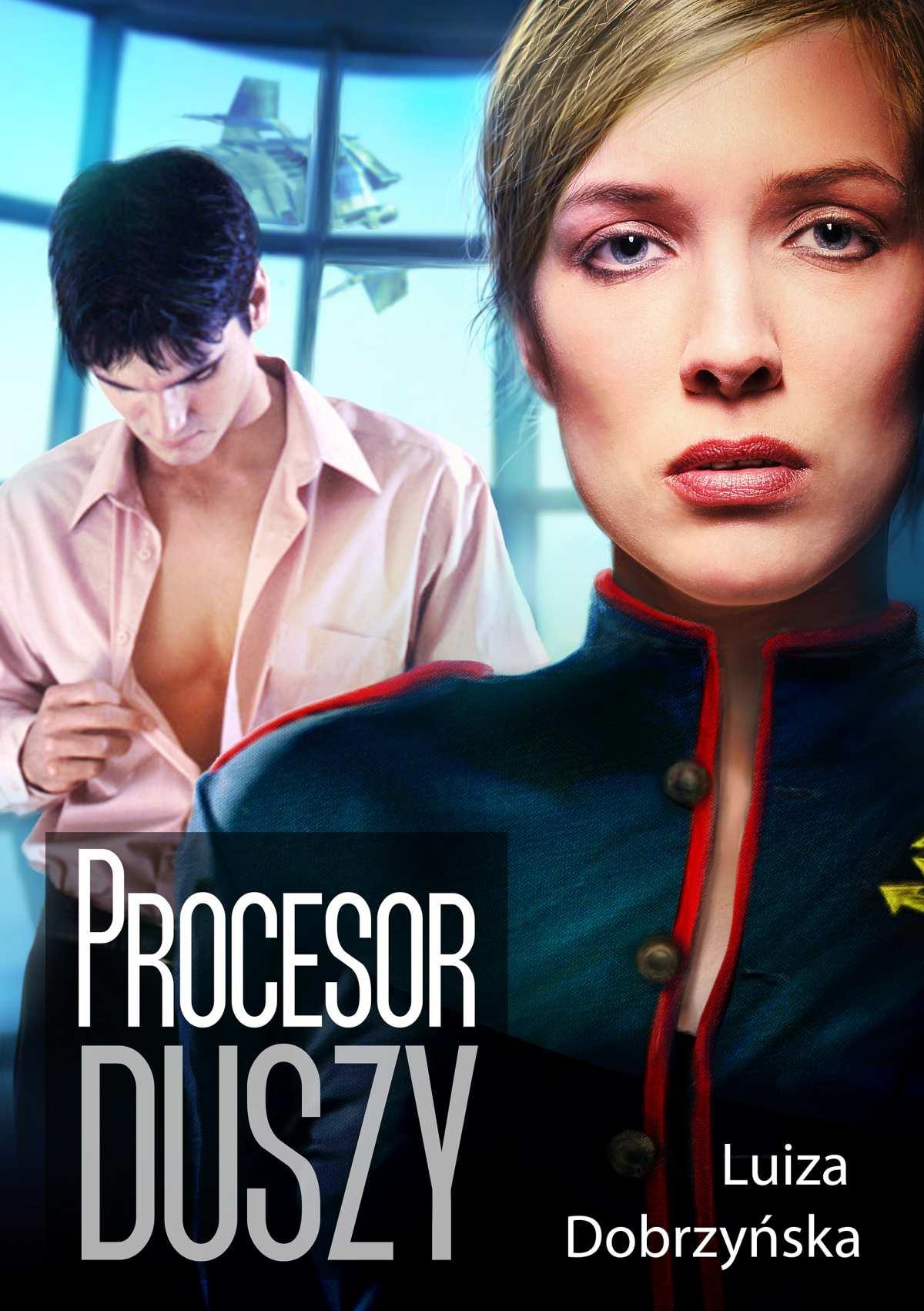Procesor duszy - Ebook (Książka na Kindle) do pobrania w formacie MOBI