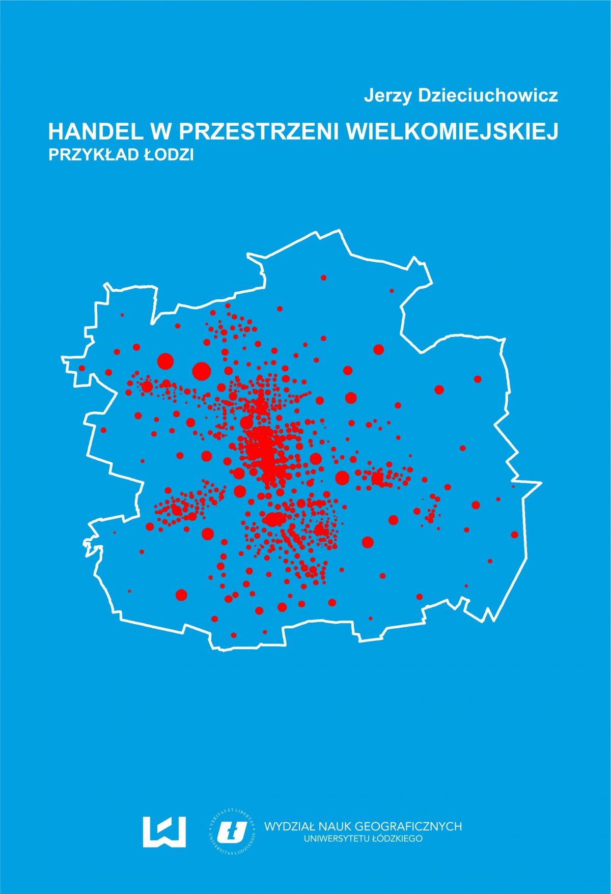 Handel w przestrzeni wielkomiejskiej. Przykład Łodzi - Ebook (Książka PDF) do pobrania w formacie PDF