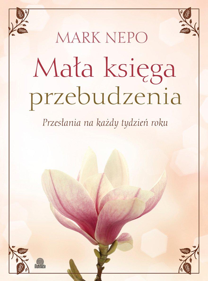 Mała księga przebudzenia. Przesłania na każdy tydzień roku - Ebook (Książka na Kindle) do pobrania w formacie MOBI