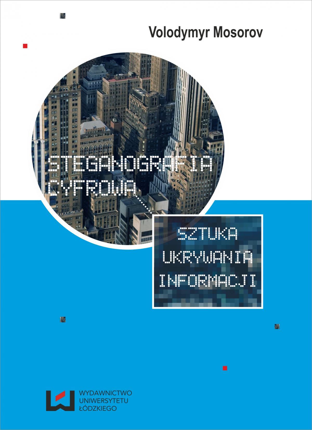 Steganografia cyfrowa. Sztuka ukrywania informacji - Ebook (Książka PDF) do pobrania w formacie PDF