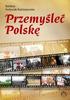 Przemyśleć Polskę - Ebook (Książka na Kindle) do pobrania w formacie MOBI