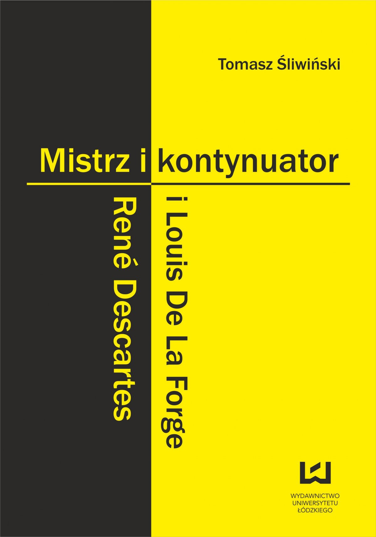 Mistrz i kontynuator. René Descartes i Louis De La Forge - Ebook (Książka PDF) do pobrania w formacie PDF