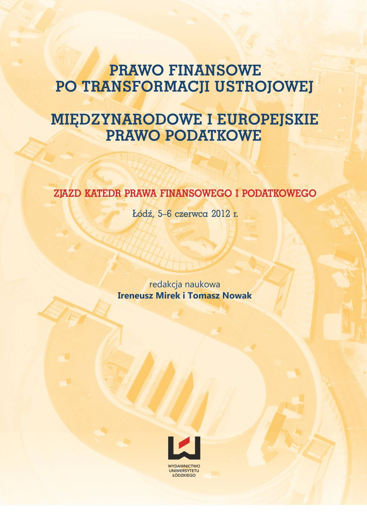 Prawo finansowe po transformacji ustrojowej. Międzynarodowe i europejskie prawo podatkowe - Ebook (Książka PDF) do pobrania w formacie PDF