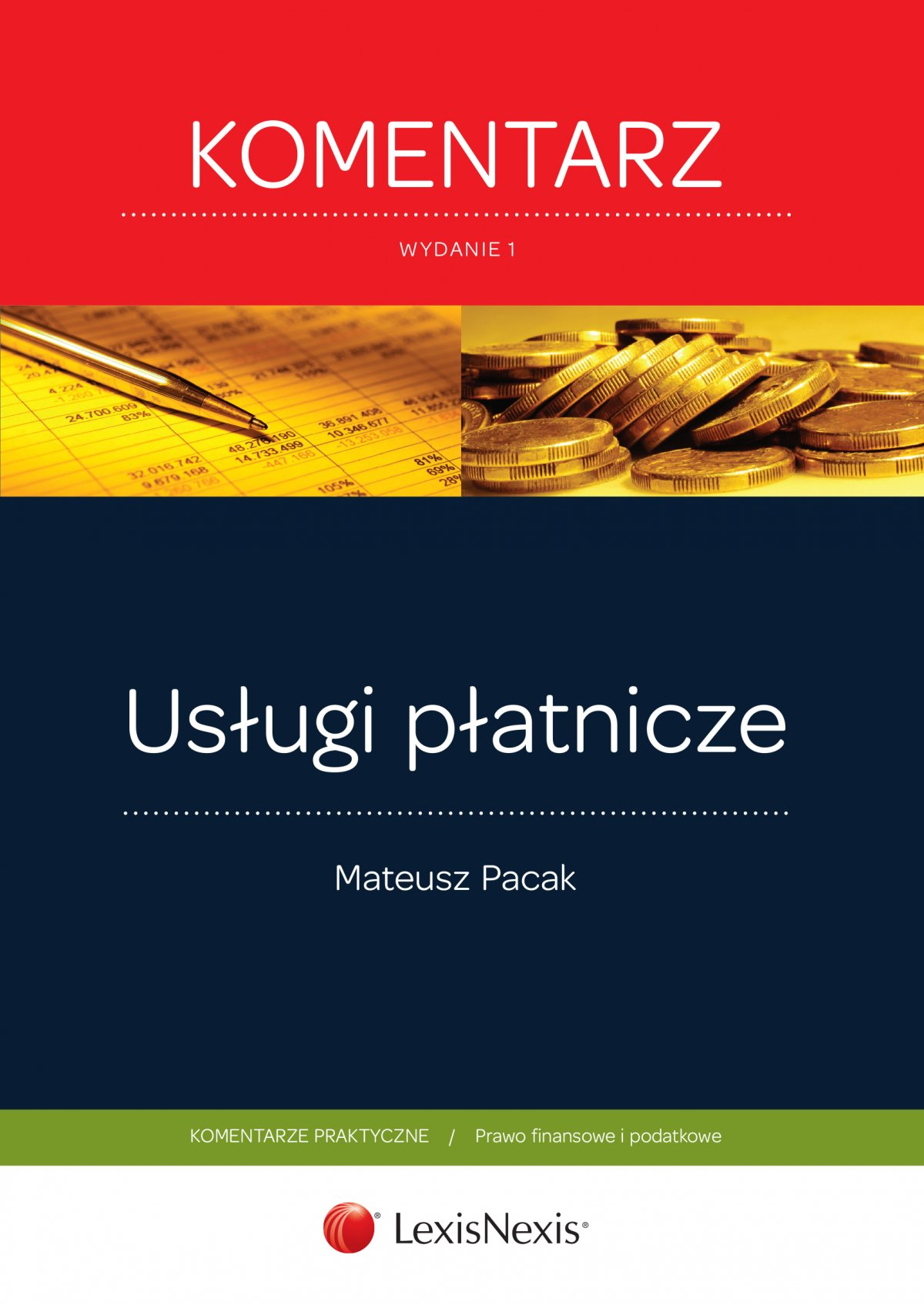 Usługi płatnicze. Komentarz. Wydanie 1 - Ebook (Książka EPUB) do pobrania w formacie EPUB