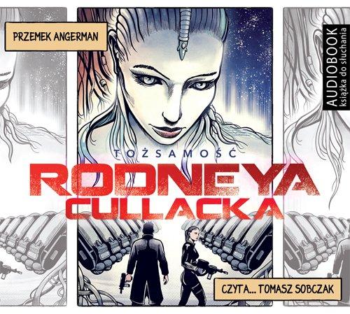 Tożsamość Rodneya Cullacka - Audiobook (Książka audio MP3) do pobrania w całości w archiwum ZIP